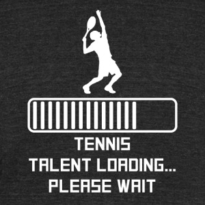 Tennis Talent Loading - Unisex Tri-Blend T-Shirt by American Apparel