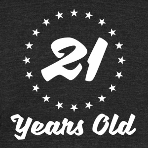 21 Years Old - Unisex Tri-Blend T-Shirt by American Apparel