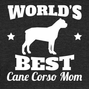 Worlds Best Cane Corso Mom - Unisex Tri-Blend T-Shirt by American Apparel