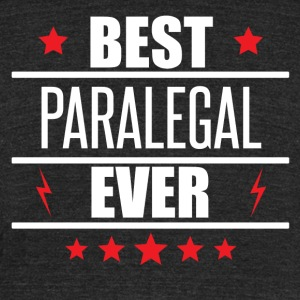 Best Paralegal Ever - Unisex Tri-Blend T-Shirt by American Apparel