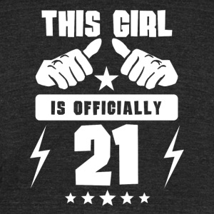 This Girl Is Officially 21 - Unisex Tri-Blend T-Shirt by American Apparel