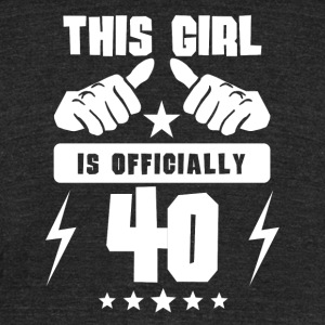 This Girl Is Officially 40 - Unisex Tri-Blend T-Shirt by American Apparel