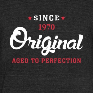 Since 1970 Original Aged To Perfection - Unisex Tri-Blend T-Shirt by American Apparel