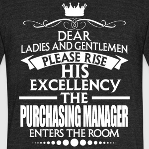 PURCHASING MANAGER - EXCELLENCY - Unisex Tri-Blend T-Shirt by American Apparel