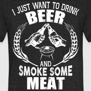 Drink Beer And Smoke Some Meat T Shirt - Unisex Tri-Blend T-Shirt by American Apparel