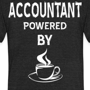 Accountant Powered By Coffee T Shirt - Unisex Tri-Blend T-Shirt by American Apparel