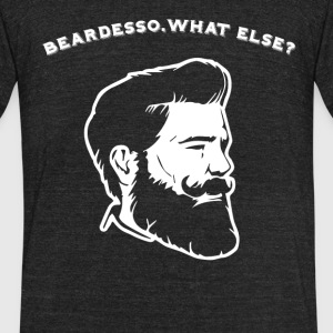 Beardesso. What else? - Unisex Tri-Blend T-Shirt by American Apparel