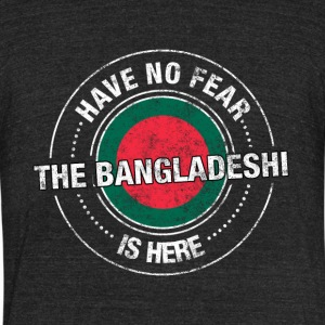 Have No Fear The Bangladeshi Is Here - Unisex Tri-Blend T-Shirt by American Apparel