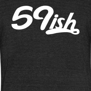 59ish Funny 60 Years Old 60th Birthday - Unisex Tri-Blend T-Shirt by American Apparel