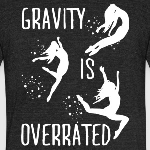 Gravity Is Overrated Shirt - Unisex Tri-Blend T-Shirt by American Apparel