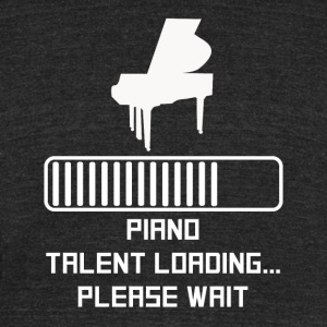 Piano Talent Loading - Unisex Tri-Blend T-Shirt by American Apparel