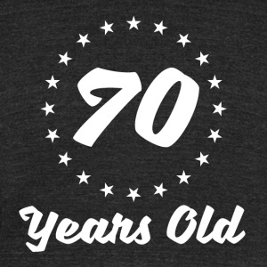 70 Years Old - Unisex Tri-Blend T-Shirt by American Apparel