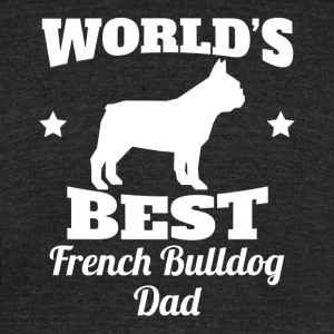 Worlds Best French Bulldog Dad - Unisex Tri-Blend T-Shirt by American Apparel