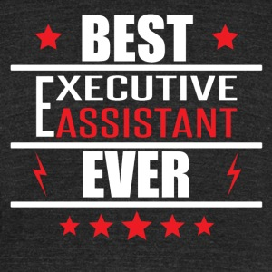 Best Executive Assistant Ever - Unisex Tri-Blend T-Shirt by American Apparel