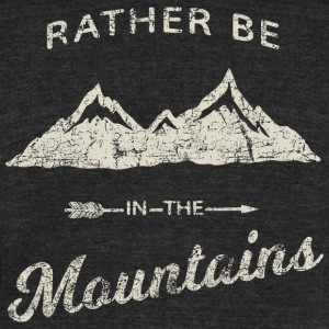 RATHER BE IN THE MOUNTAINS - Unisex Tri-Blend T-Shirt by American Apparel