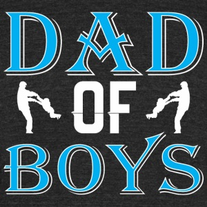 Dad Of Boys Happy Fathers Day - Unisex Tri-Blend T-Shirt by American Apparel