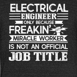 Electrical Engineer Shirts - Unisex Tri-Blend T-Shirt by American Apparel