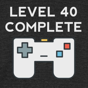Level 40 Complete 40th Birthday - Unisex Tri-Blend T-Shirt by American Apparel