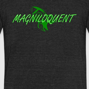 Magniloquent - Unisex Tri-Blend T-Shirt by American Apparel