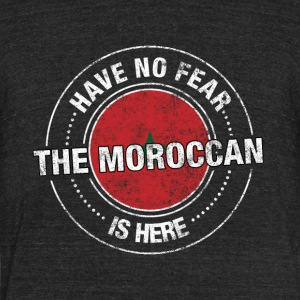 Have No Fear The Moroccan Is Here Shirt - Unisex Tri-Blend T-Shirt by American Apparel
