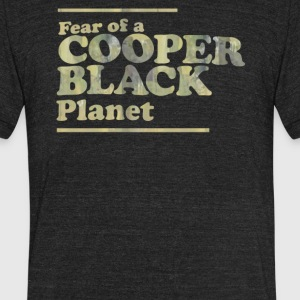 Fear of a cooper black planet - Unisex Tri-Blend T-Shirt by American Apparel