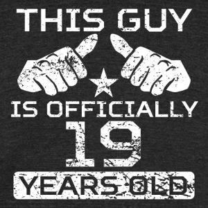 This Guy Is Officially 19 Years Old - Unisex Tri-Blend T-Shirt by American Apparel