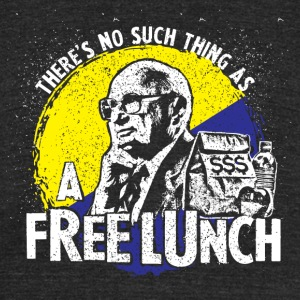 Uncle Milt Friedman - No Free Lunches - Unisex Tri-Blend T-Shirt by American Apparel