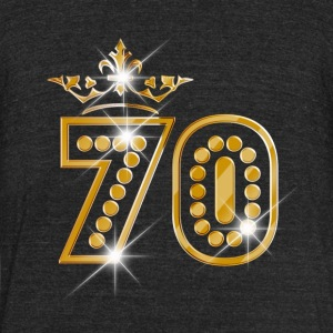 70 - Birthday - Queen - Gold - Burlesque - Unisex Tri-Blend T-Shirt by American Apparel