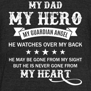 My Dad My Guardian Angel T Shirt - Unisex Tri-Blend T-Shirt by American Apparel