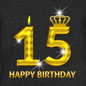 15 - Happy Birthday - Golden Number - Unisex Tri-Blend T-Shirt by American Apparel