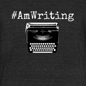 AmWriting With Typewriter Gift For Writers - Unisex Tri-Blend T-Shirt by American Apparel