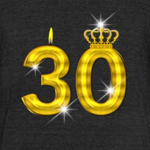 30 - Birthday - Golden Number - Crown - Flame - Unisex Tri-Blend T-Shirt by American Apparel