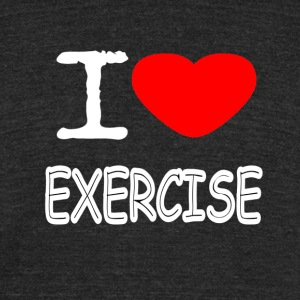 I LOVE EXERCISE - Unisex Tri-Blend T-Shirt by American Apparel
