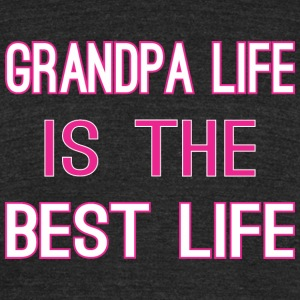 Grandpa Life Is The Best Life - Unisex Tri-Blend T-Shirt by American Apparel