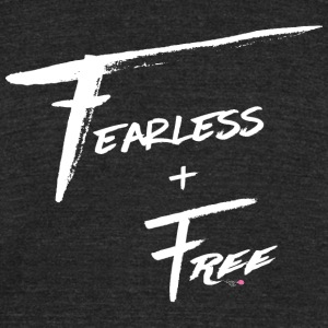 Fearless and Free White Print - Unisex Tri-Blend T-Shirt by American Apparel