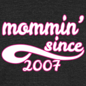 Mommin Since 2007 Mom Happy Mothers Day - Unisex Tri-Blend T-Shirt by American Apparel