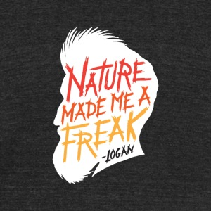 Nature Made Me A Freak - Unisex Tri-Blend T-Shirt by American Apparel