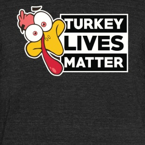 THANKSGIVING TURKEY LIVES MATTER Tshirt - Unisex Tri-Blend T-Shirt by American Apparel
