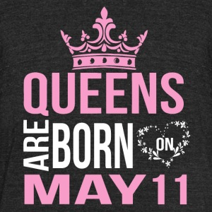Queens are born on May 11 - Unisex Tri-Blend T-Shirt by American Apparel