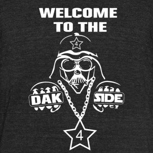 Welcome To The Dak Side Tshirt - Unisex Tri-Blend T-Shirt by American Apparel