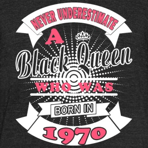 Black Queens are born in 1970 - Unisex Tri-Blend T-Shirt by American Apparel