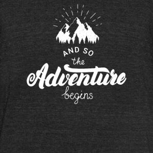 And So The Adventure Begins Camping Shirt - Unisex Tri-Blend T-Shirt by American Apparel
