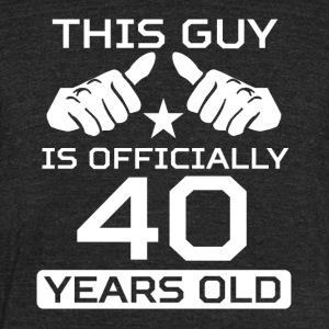 This Guy Is 40 Years Funny 40th Birthday - Unisex Tri-Blend T-Shirt by American Apparel
