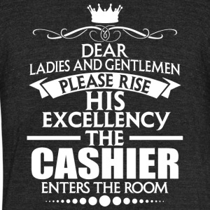 CASHIER - EXCELLENCY - Unisex Tri-Blend T-Shirt by American Apparel
