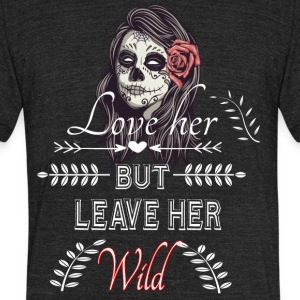 Love Her Tshirt - Unisex Tri-Blend T-Shirt by American Apparel