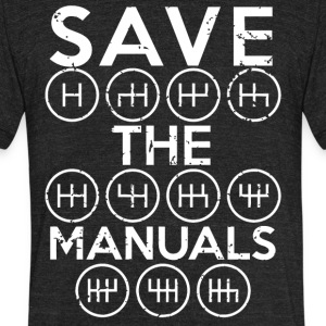Save the Manuals shirt - Unisex Tri-Blend T-Shirt by American Apparel