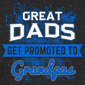 Great Grandpas! Grandfather! Papa! - Unisex Tri-Blend T-Shirt by American Apparel