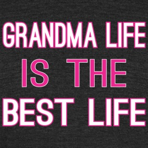 Grandma Life Is The Best Life - Unisex Tri-Blend T-Shirt by American Apparel