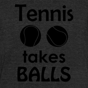 Tennis Takes Balls Funny Tennis Player Tee Shirt - Unisex Tri-Blend T-Shirt by American Apparel