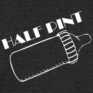 Half Pint Happy Fathers Day - Unisex Tri-Blend T-Shirt by American Apparel
